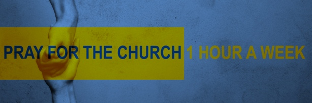 Challenge #2: Pray for the church