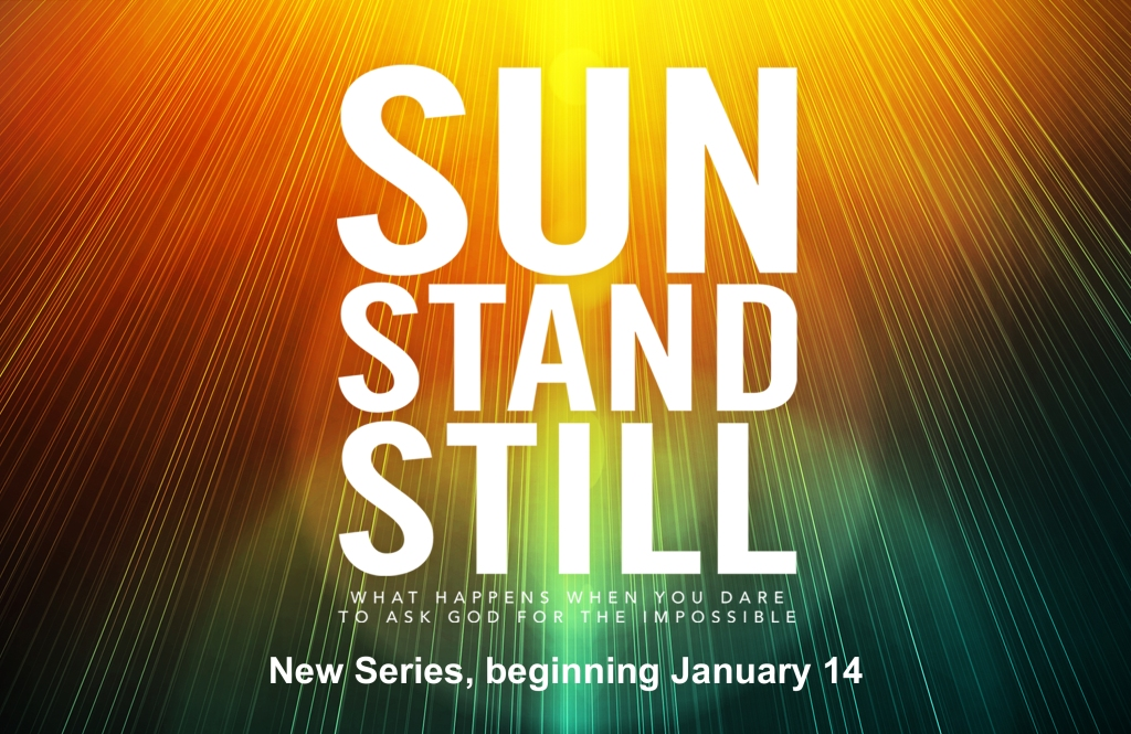 "New Series, ""Sun Stand Still"""
