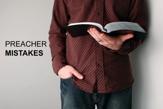 Preacher Mistakes