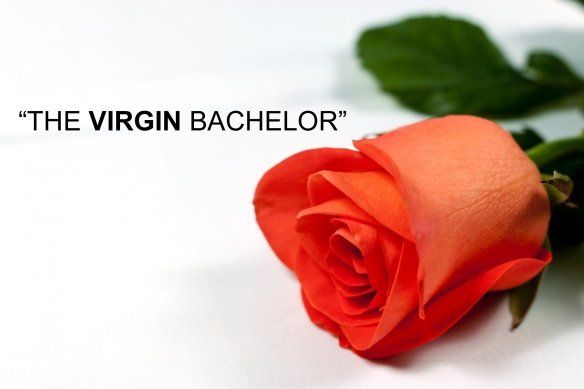 """The VIRGIN Bachelor"""