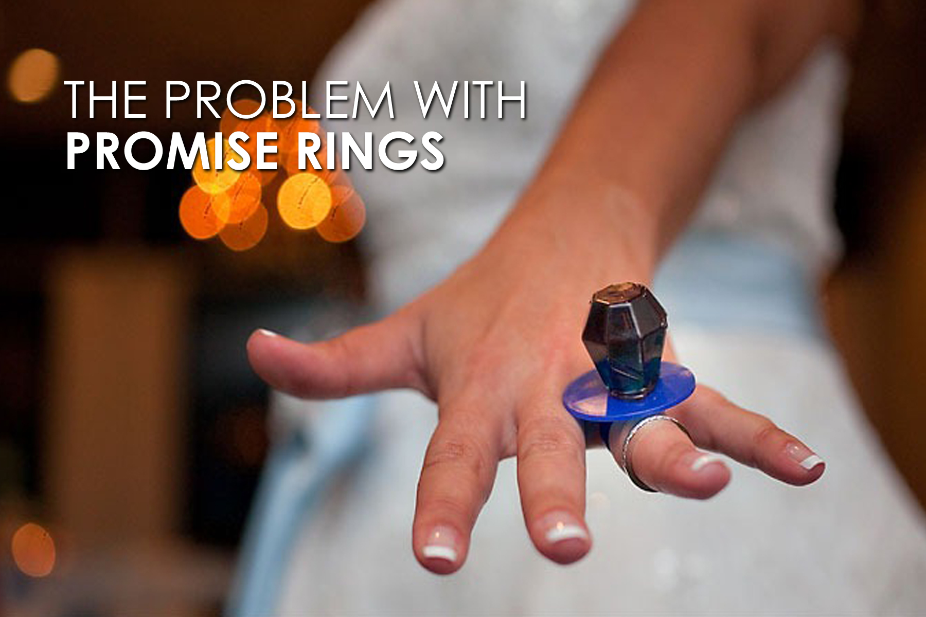 The Problem With Promise Rings John Markum