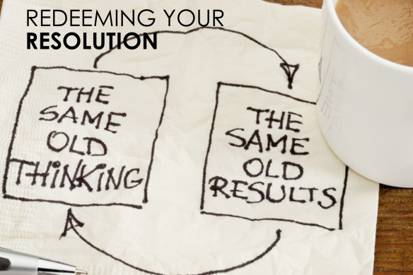 Redeeming Your Resolution