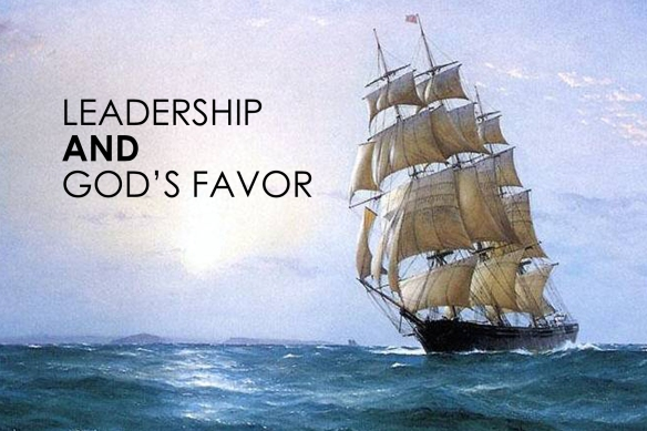 Leadership and God's favor