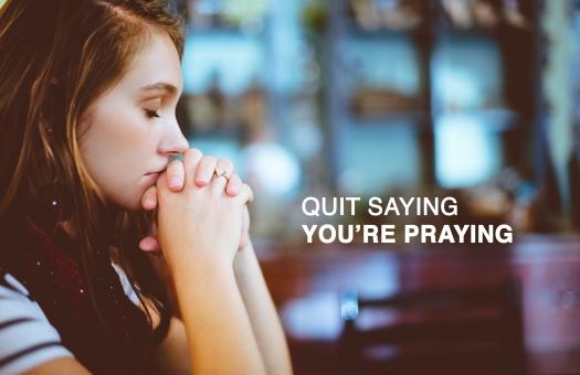 quit-praying